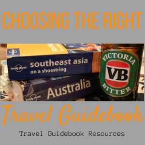 Choosing the Right Travel Guidebook Travel Guidebook Resources JetSettingFools.com