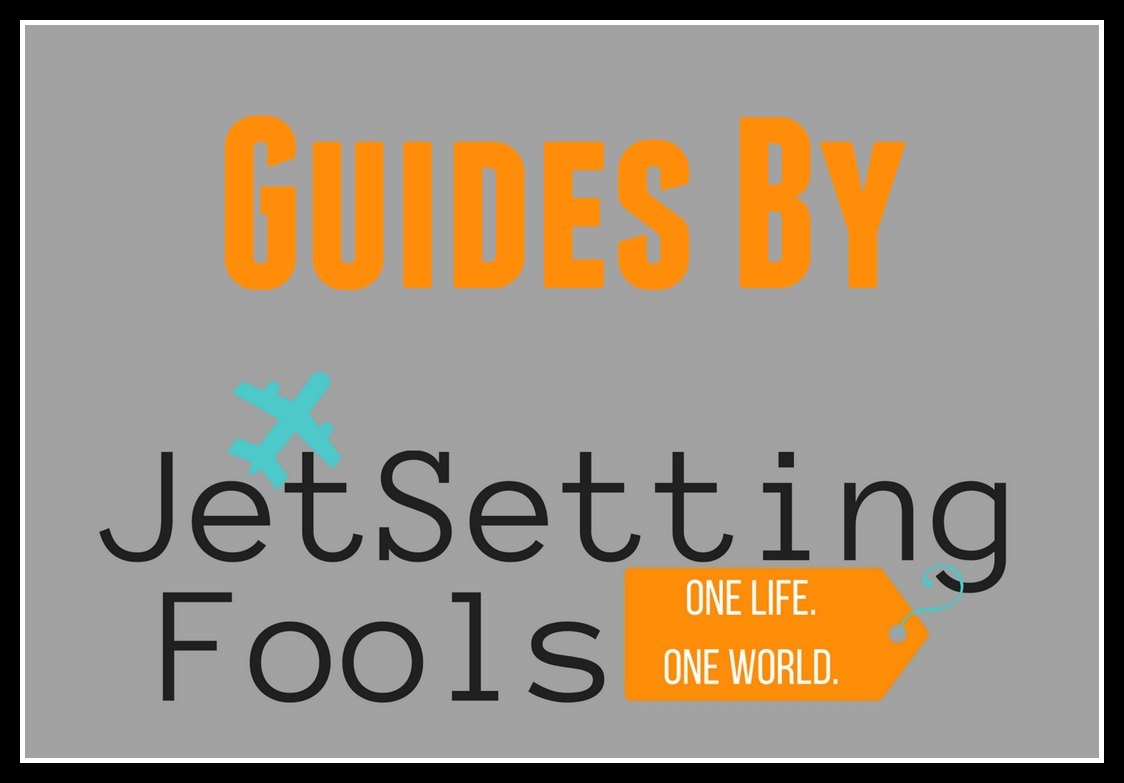 Travel Guides and Information by JetSetting Fools