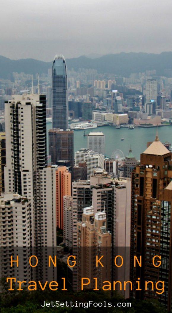 Hong Kong Travel Planning JetSettingFools.com