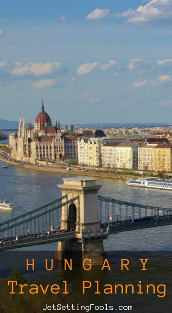 Hungary Travel Planning JetSettingFools.com