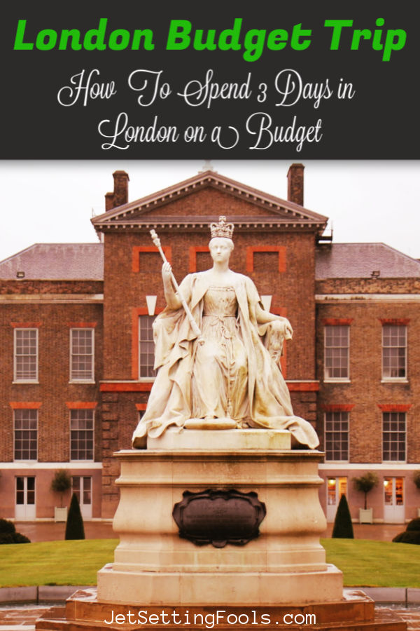 London Budget Trip from JetSettingFools.com