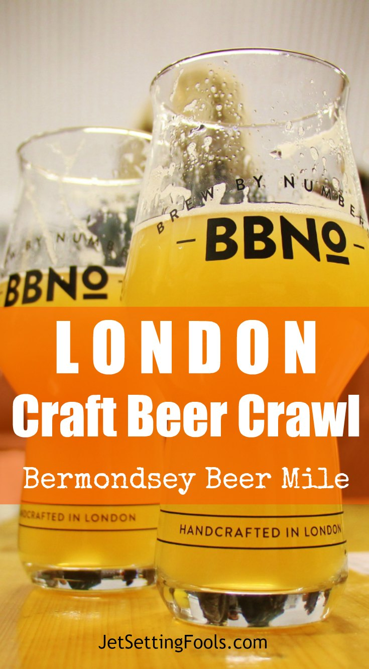 London Craft Beer Crawl Bermondsey Beer Mile JetSettingFools.com