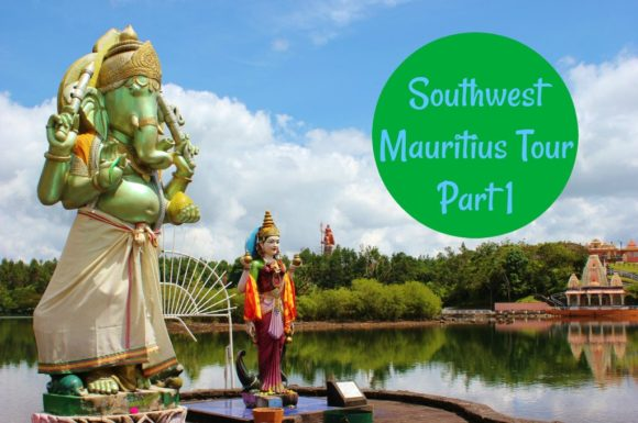 Southwest Mauritius Tour Part 1 JetSettingFools.com