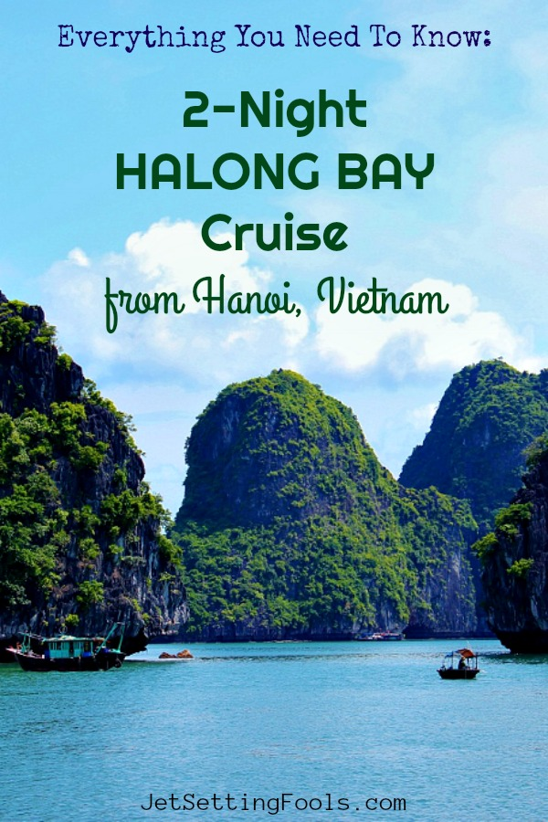 2-Night Halong Bay Cruise from Hanoi, Vietnam by JetSettingFools.com