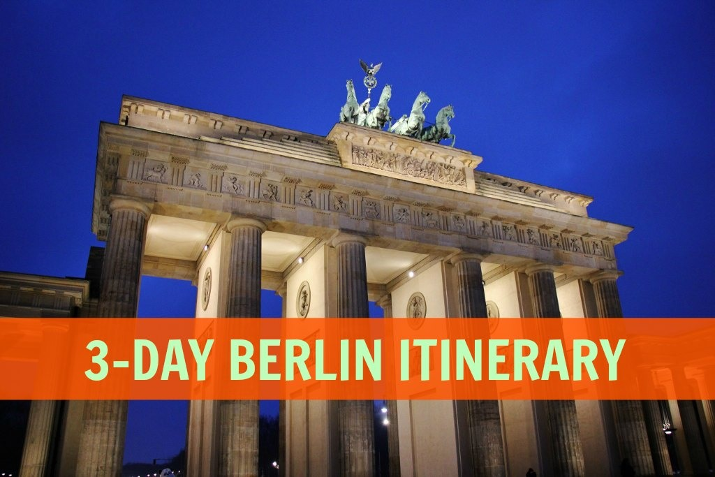 3-Day Berlin Itinerary by JetSettingFools.com