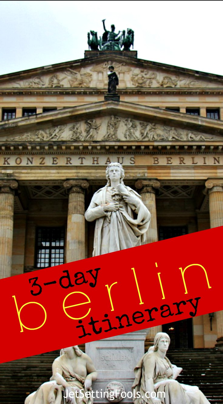 3-Day Berlin Itinerary JetSettingFools.com