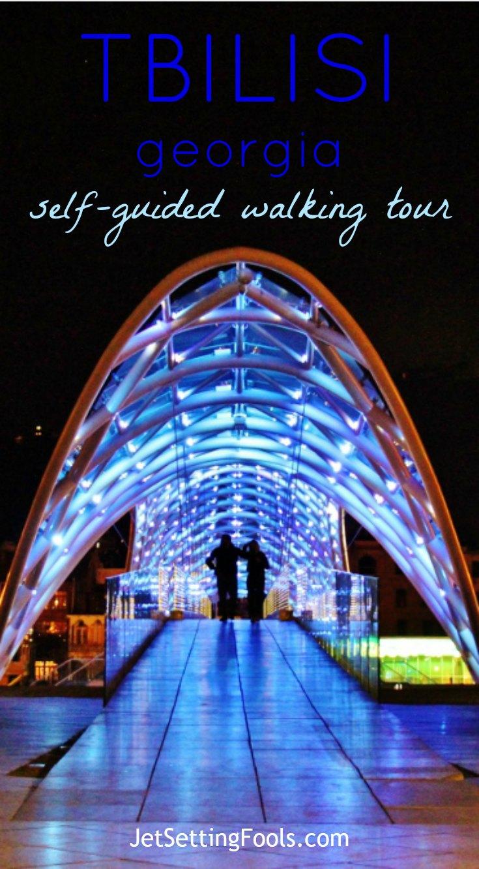 Tbilisi Self-Guided Walking Tour JetSettingFools.com