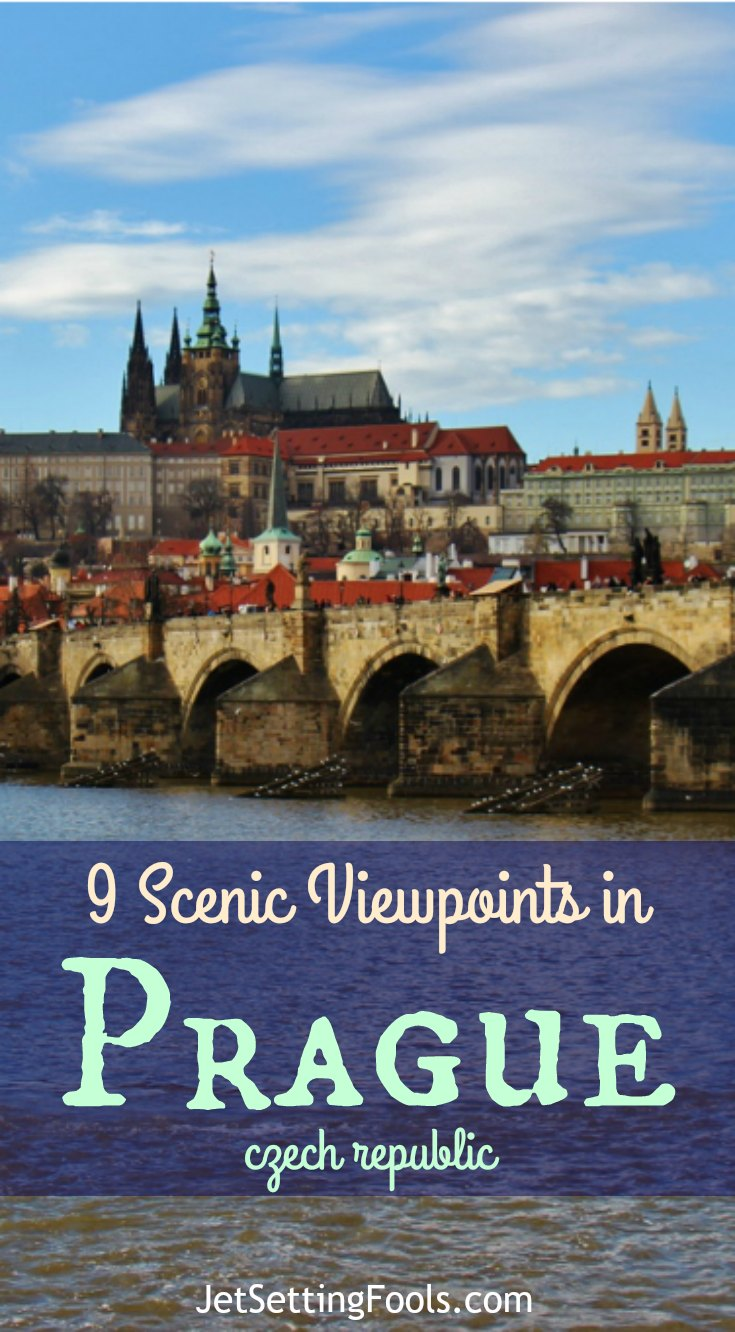 9 Scenic Viewpoings in Prague, Czech Republic, JetSettingFools.com