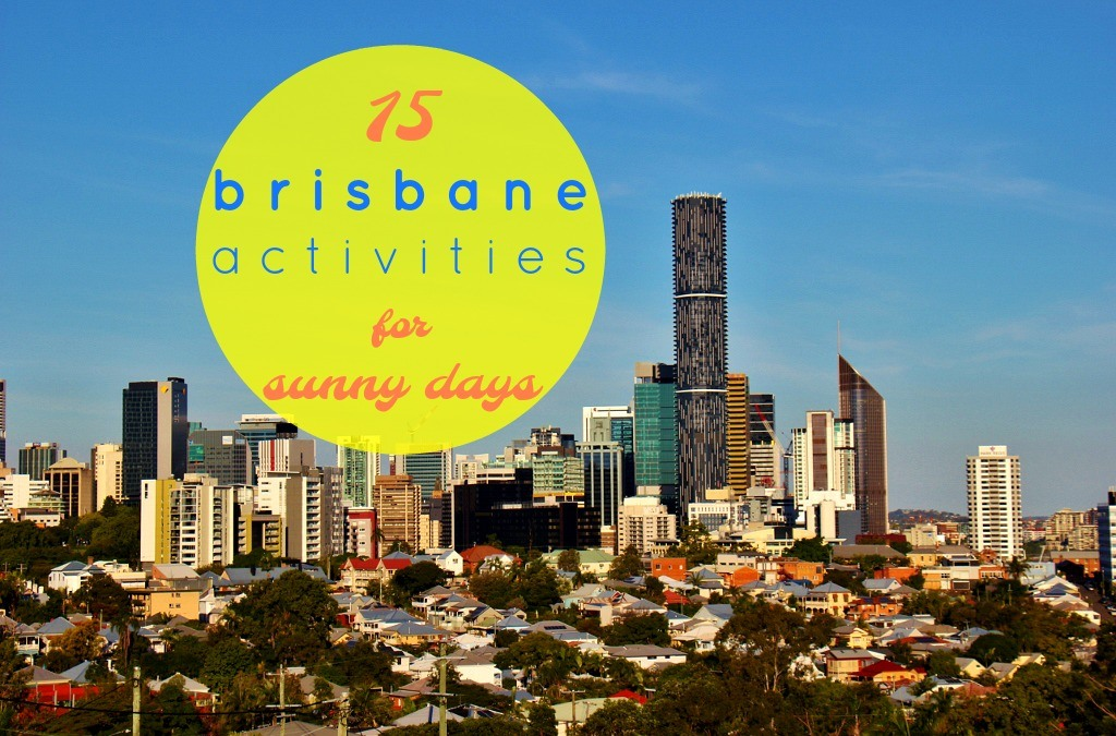 15 Brisbane Activities for Sunny Days JetSettingFools.com