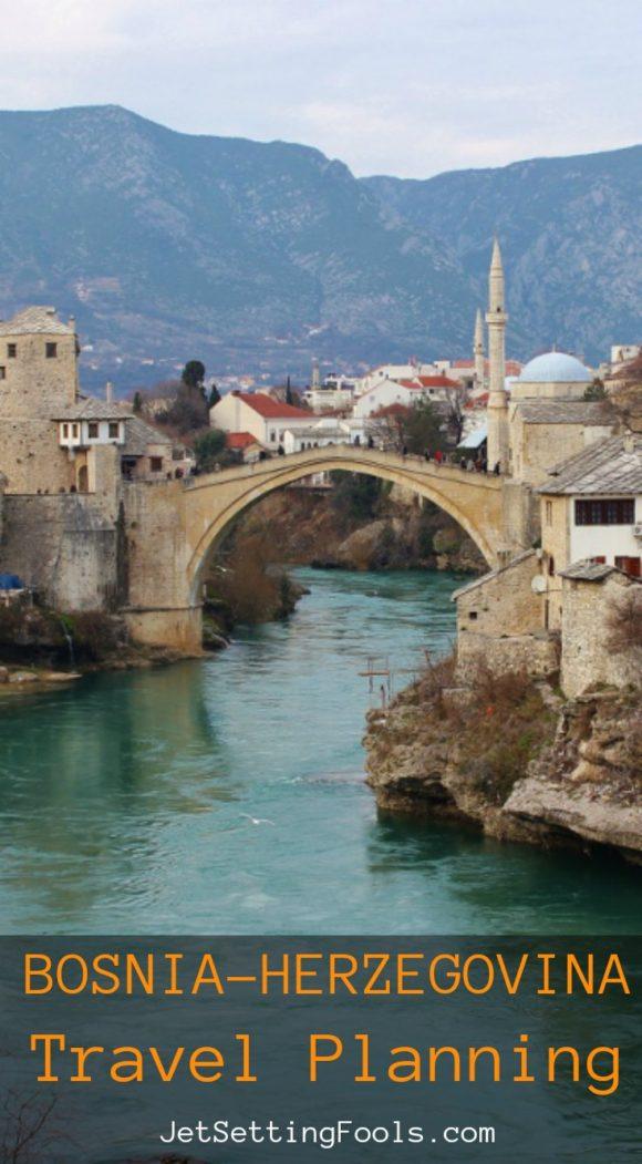 Bosnia-Herzegovina Travel Planning JetSettingFools.com
