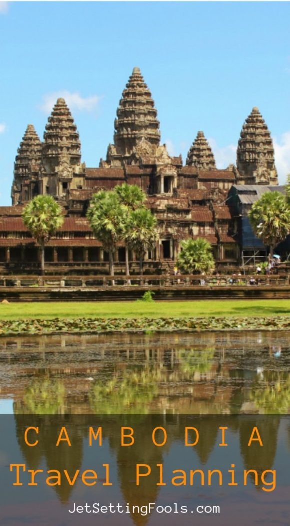 Cambodia Travel Planning JetSettingFools.com