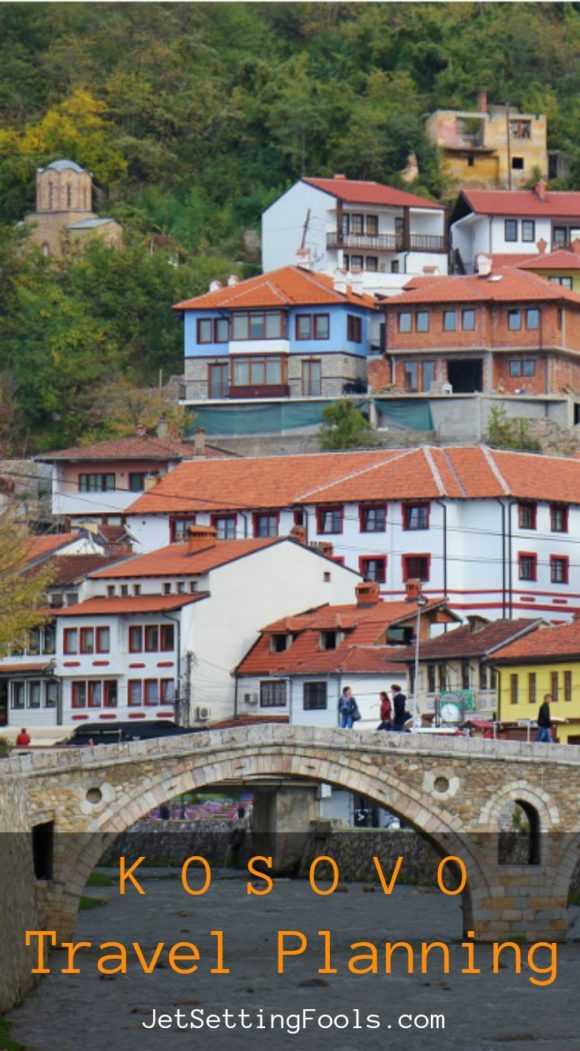 Kosovo Travel Planning JetSettingFools.com
