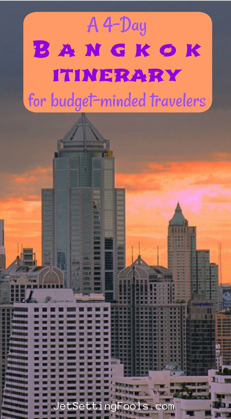 A 4-Day Bangkok Itinerary for Budget Minded Travelers by JetSettingFools.com