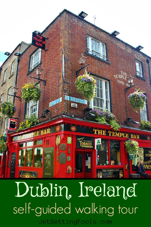 Dublin, Ireland Walking Tour by JetSettingFools.com