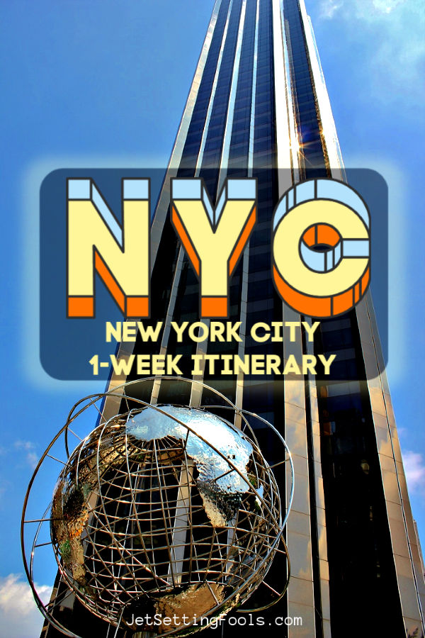 NYC New York 1 Week Itinerary by JetSettingFools.com