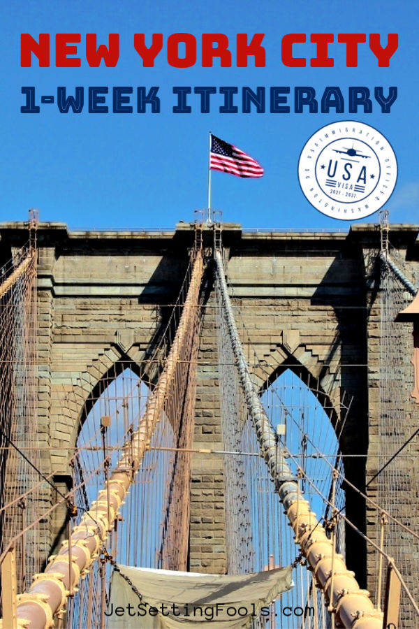 New York City 1 Week Itinerary USA by JetSettingFools.com