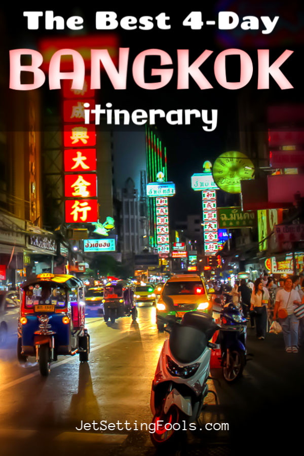 4 Day Bangkok Itinerary by JetSettingFools.com