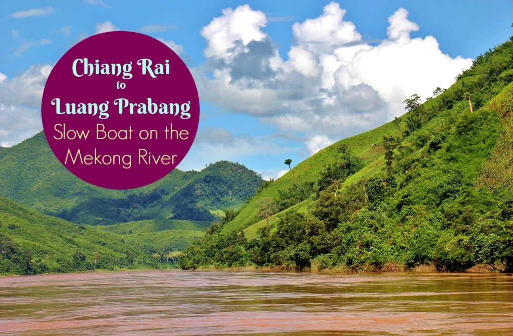 Chiang Rai to Luang Prabang Slow Boat on the Mekong River by JetSettingFools.com