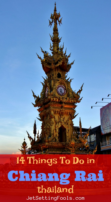 Things To Do in Chiang Rai JetSettingFools.com