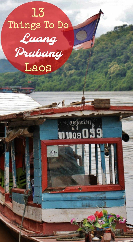 13 Things To Do In Luang Prabang Laos JetSettingFools.com