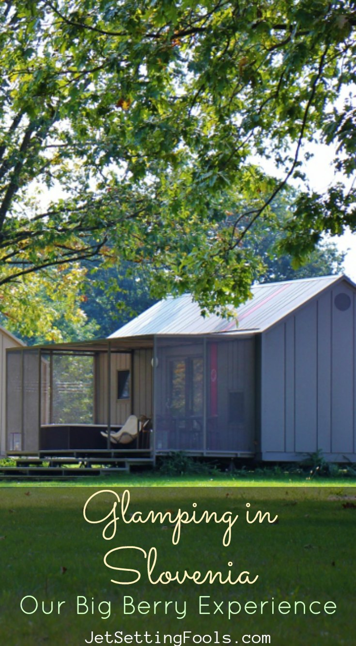 Glamping in Slovenia at Big Berry Glamping Resort by JetSettingFools.com