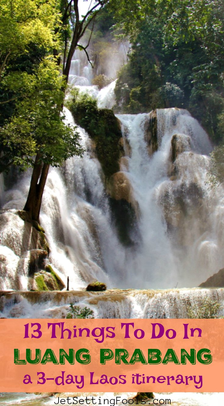 13 Things to do in Luang Prabang by JetSettingFools.com