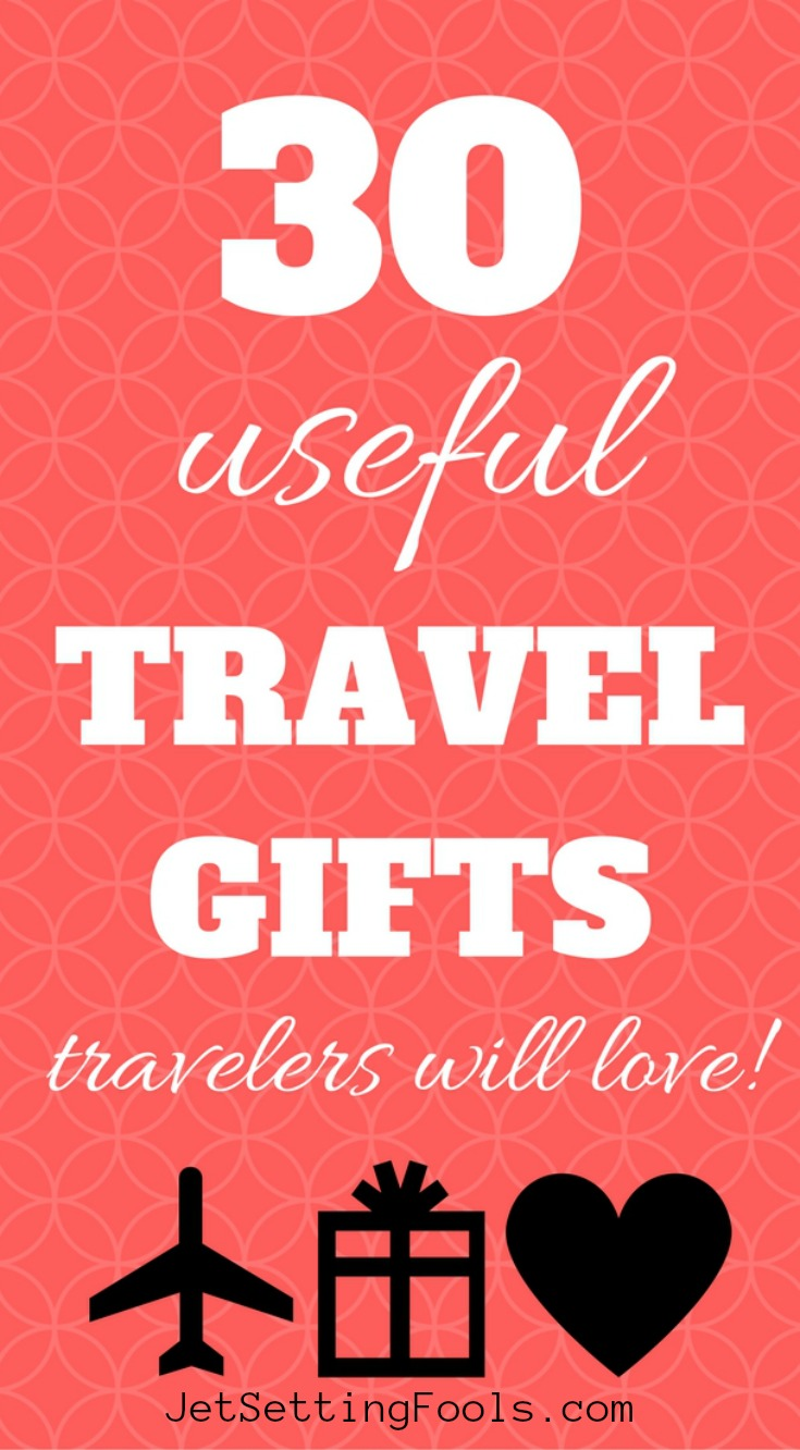 Useful Travel Gifts Travelers Will Love by JetSettingFools.com