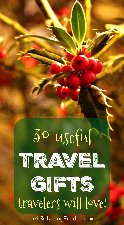 30 Useful travel gifts travelers will love JetSettingFools.com