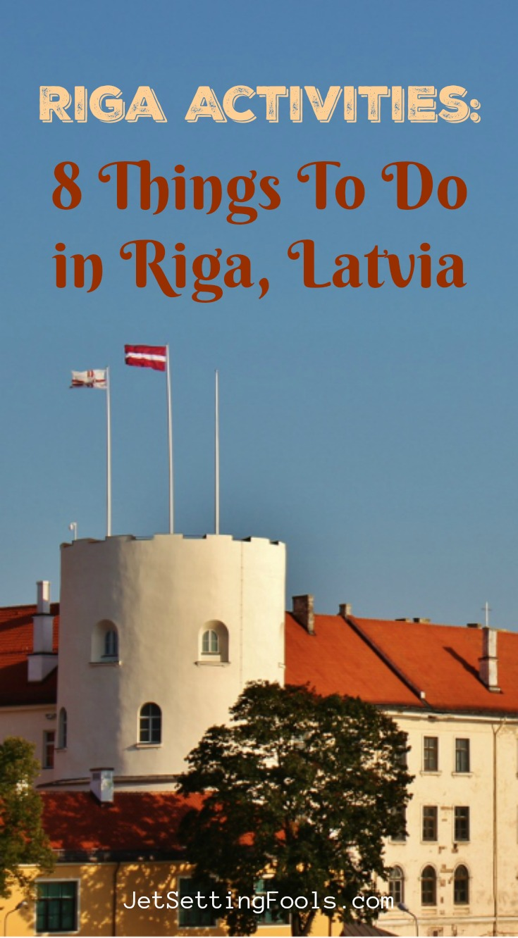 Riga Activities Things To do in Riga, Latvia by JetSettingFools.com