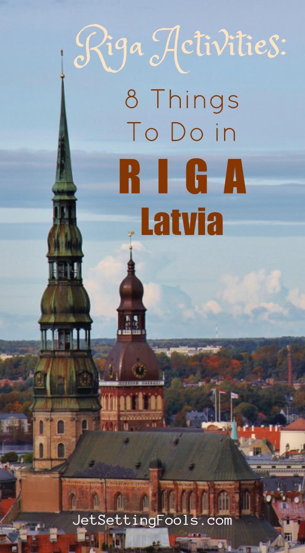 Riga Activities and Things To Do in Riga Latvia by JetSettingFools.com