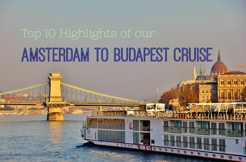 budapest to amsterdam river cruise map Top 10 Highlights Of Our Amsterdam To Budapest Cruise Jetsetting budapest to amsterdam river cruise map