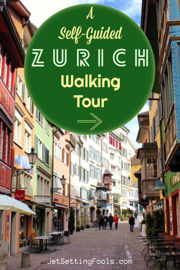 A Self Guided Walking Tour Zurich by JetSettingFools.com