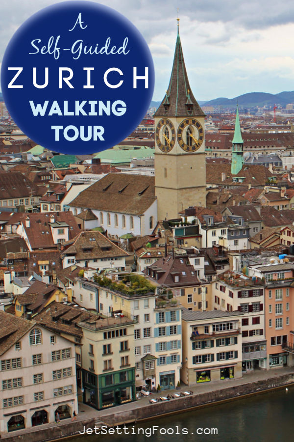 A Self-Guided Zurich Walking Tour by JetSettingFools.com