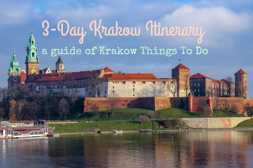 3-Day Krakow Itinerary: A Guide of Krakow Things To Do by JetSettingFools.com