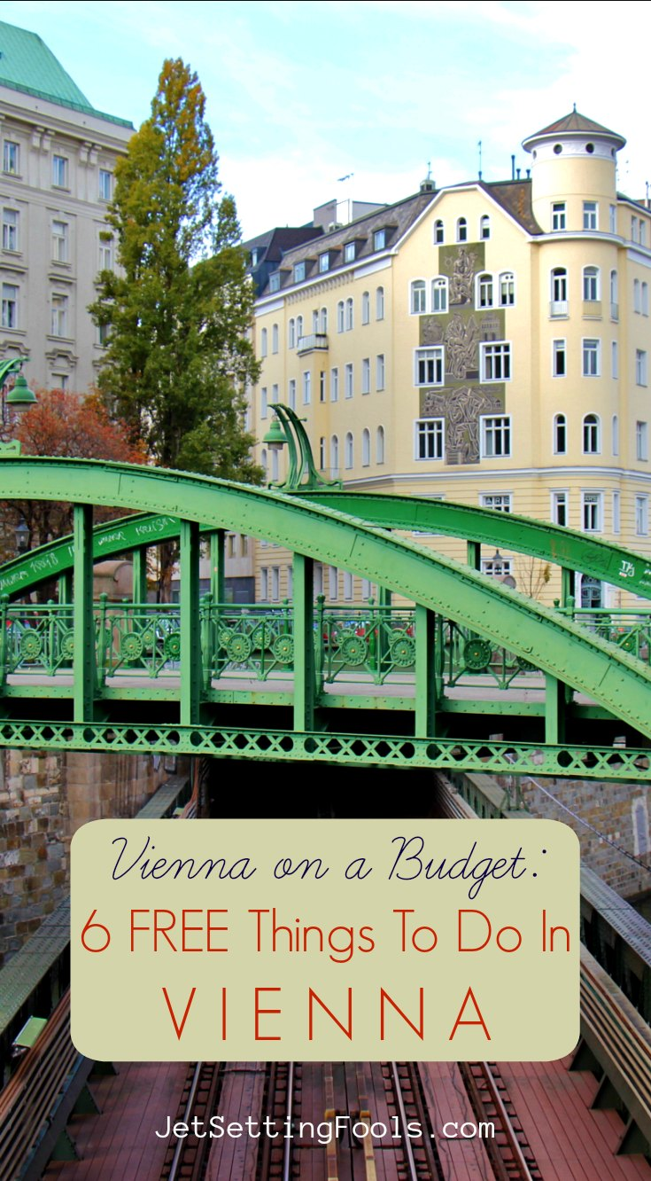 6 Free Things To Do in Vienna by JetSettingFools.com