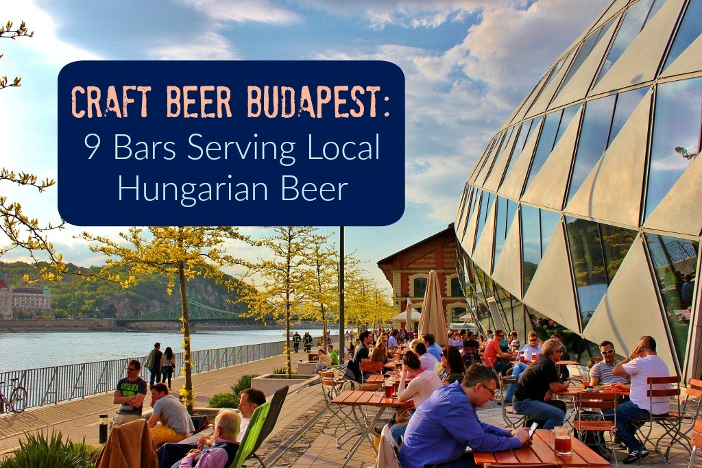 Craft Beer Budapest, 9 Bars Serving Local Hungarian Beer by JetSettingFools.com