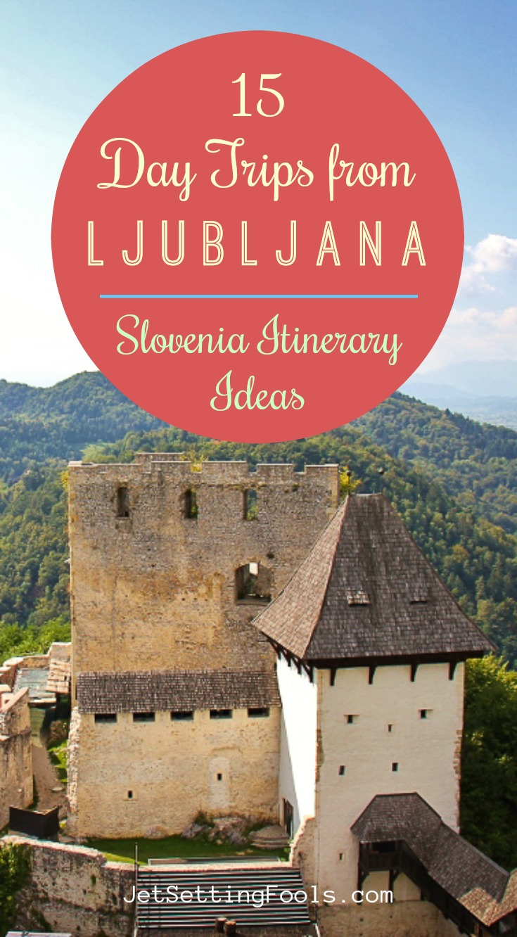 Day Trips from Ljubljana Slovenia Itinerary Ideas by JetSettingFools.com