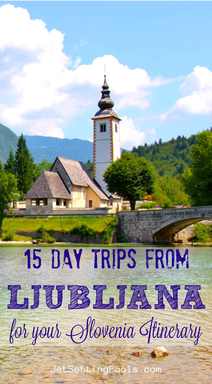 Day Trips from Ljubljana for a Slovenia Itinerary by JetSettingFools.com