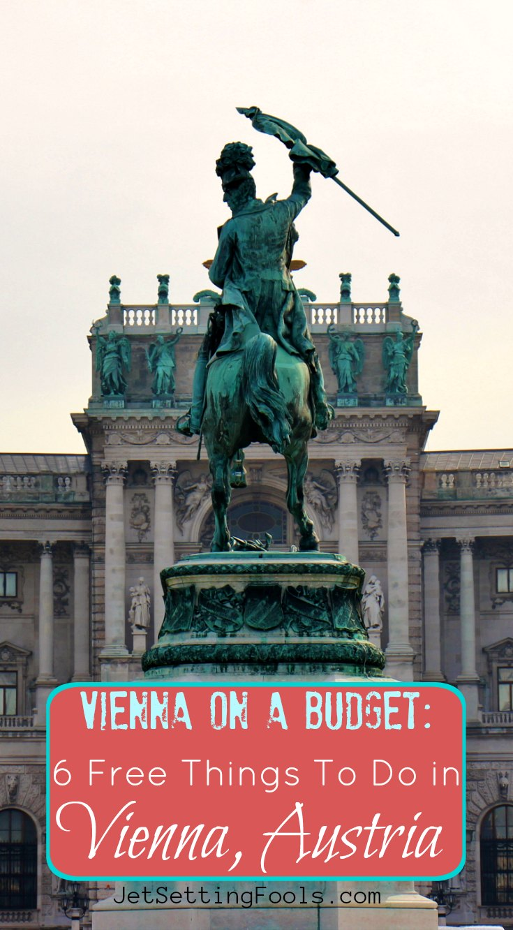 Free things to do in Vienna, Vienna on a Budget by JetSettingFools.com