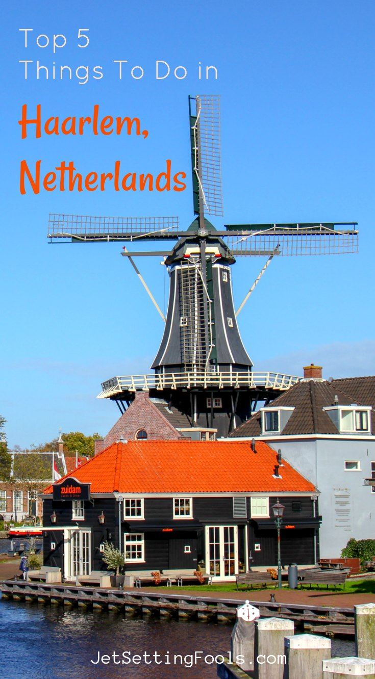Things To Do in Haarlem, Netherlands by JetSettingFools.com