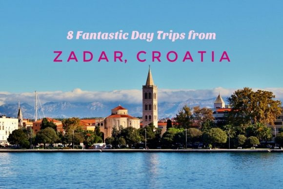 8 Fantastic Day Trips from Zadar Croatia by JetSettingFools.com