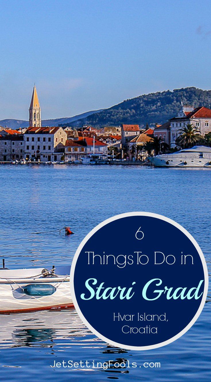 Things To Do in Stari Grad, Hvar Island, Croatia by JetSettingFools.com