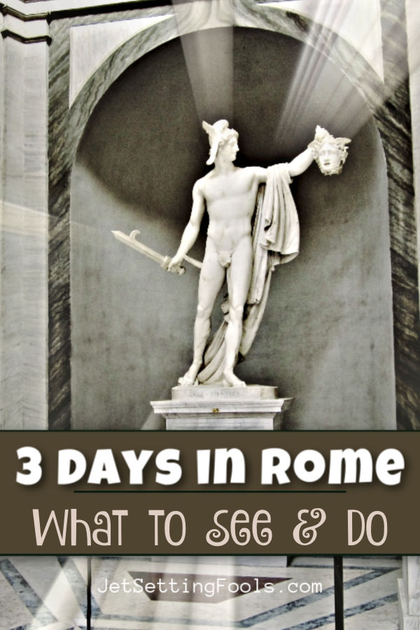 3 Days in Rome, Italy by JetSettingFools.com