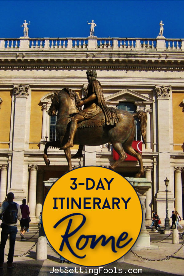 3 day itinerary for Rome by JetSettingFools.com