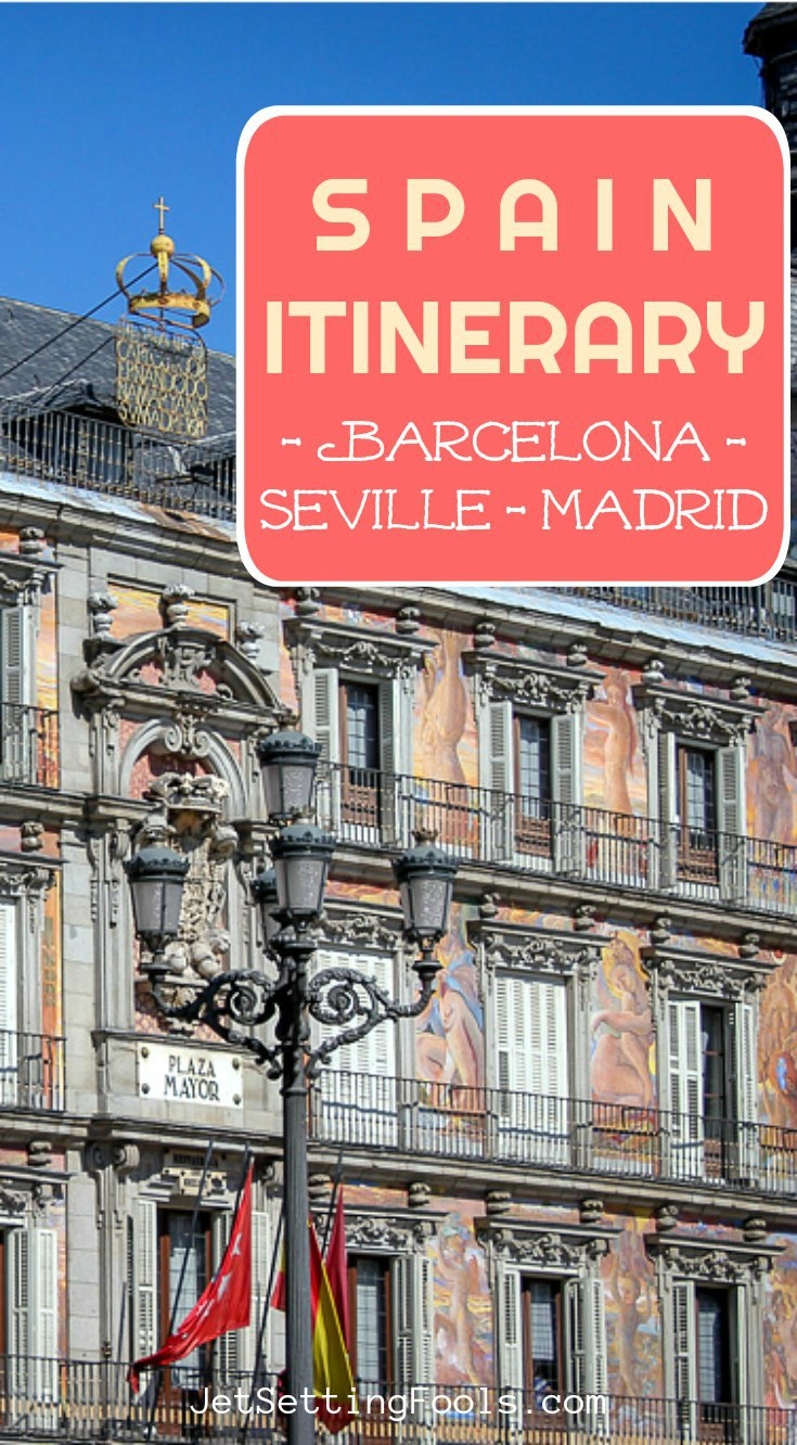 Spain itinerary Barcelona Madrid Seville by JetSettingFools.com