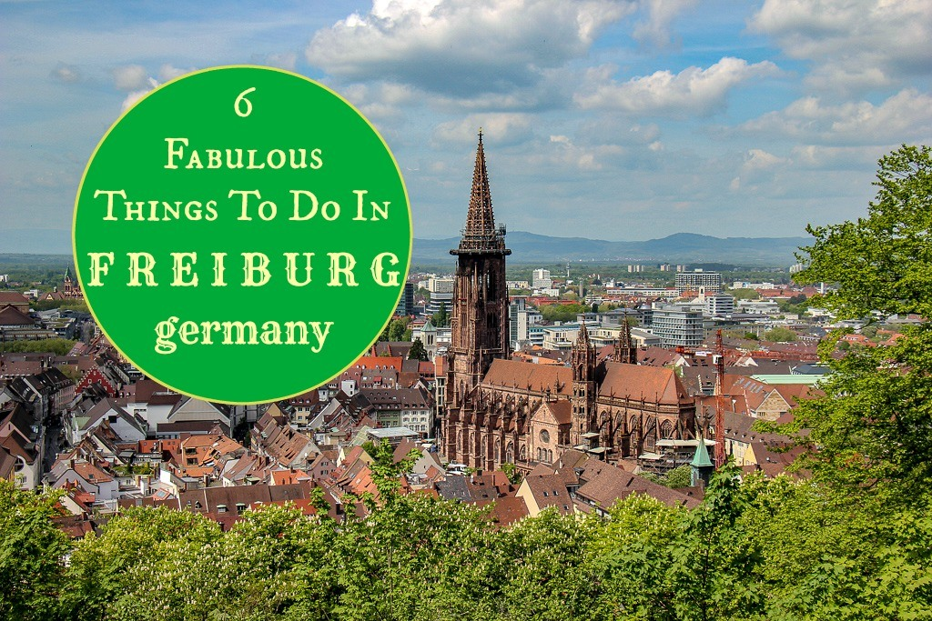 6 Fabulous Things To Do in Freiburg, Germany by JetSettingFools.com