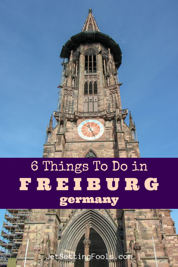 6 Things To Do Freiburg by JetSettingFools.com