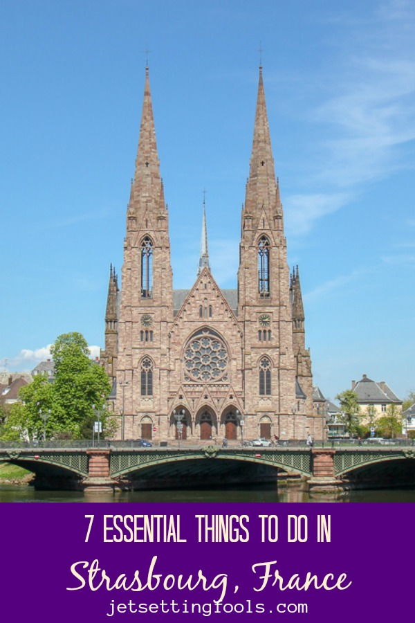 7 Strasbourg Things To Do by JetSettingFools.com