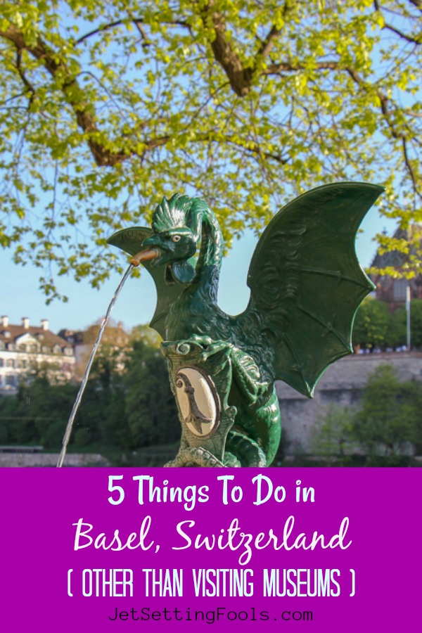 Five Things To Do in Basel Switzerland No Museums by JetSettingFools.com