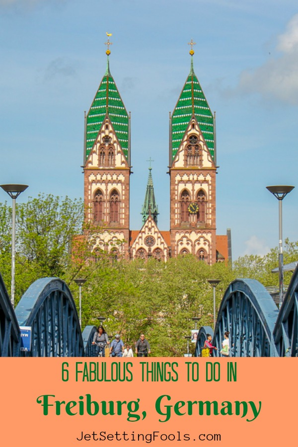 Six Fabulous Things To Do in Freiburg, Germany by JetSettingFools.com